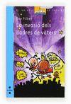 INVASIO DELS LLADRES DE VATERS LA