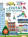 CIUTAT AMB MOVIMENT LA