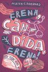 FRENA CANDIDA FRENA