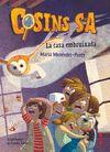 COSINS S A 1 LA CASA EMBRUIXADA