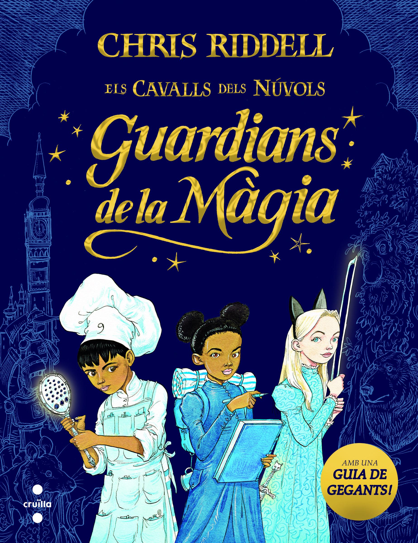 GUARDIANS DE LA MAGIA