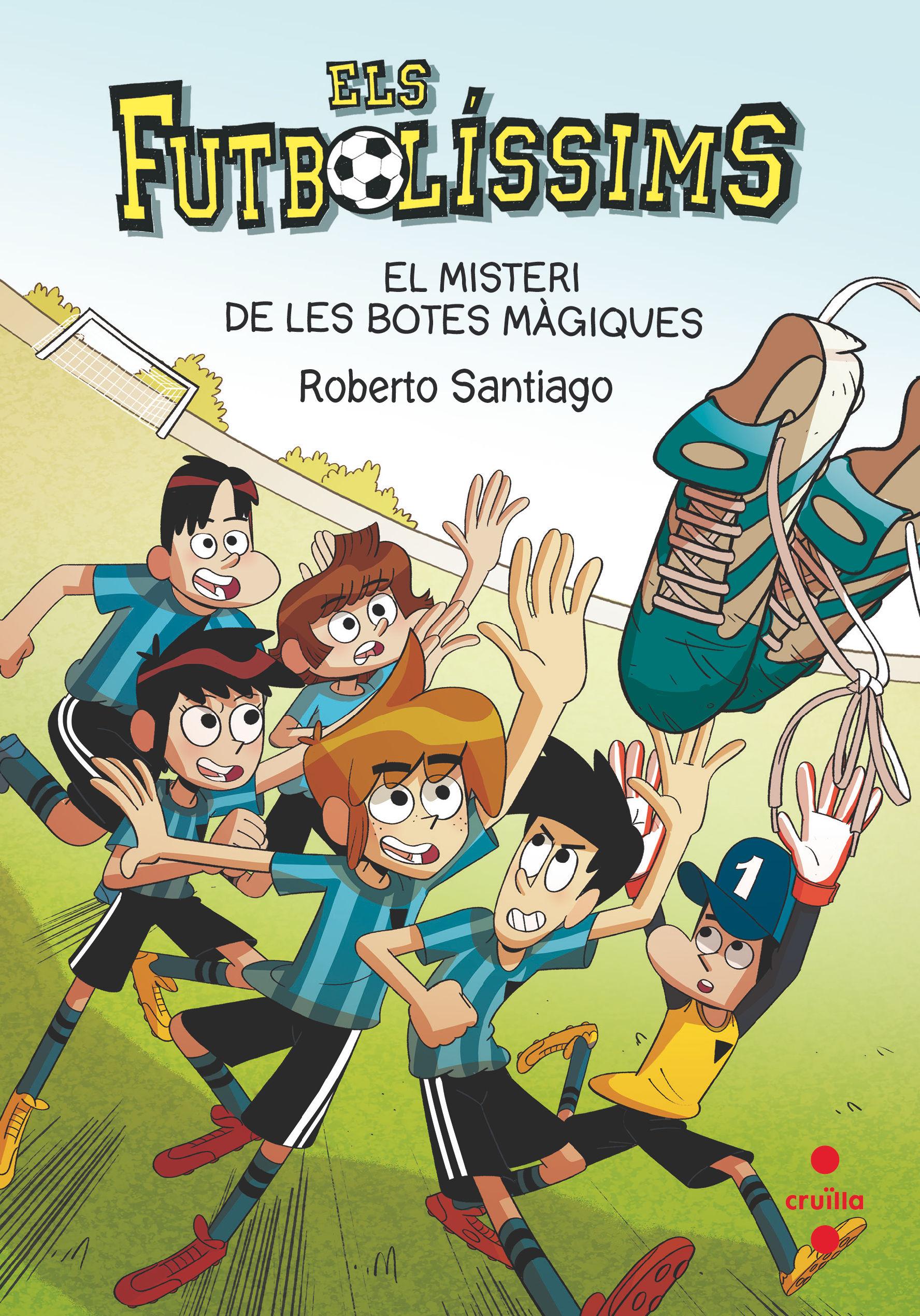 FUTBOLISSIMS 17 EL MISTERI DE LES BOTES MAGIQUES