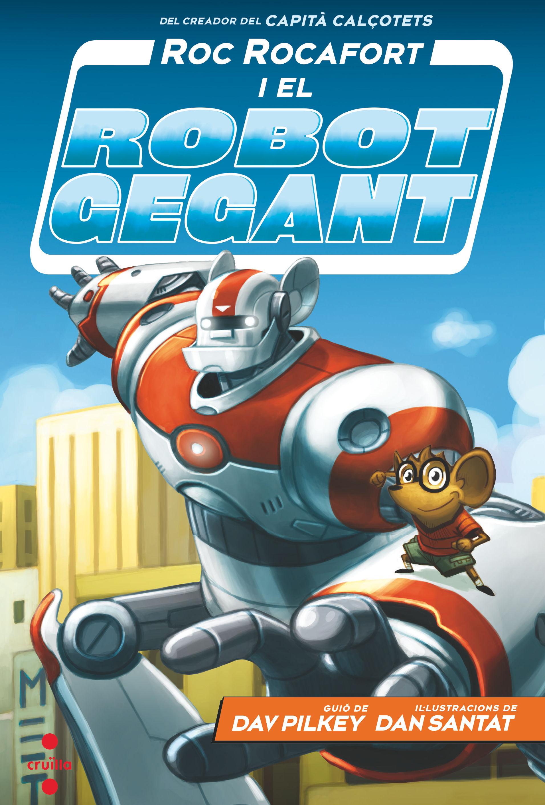 ROC ROCAFORT 01 I EL ROBOT GEGANT