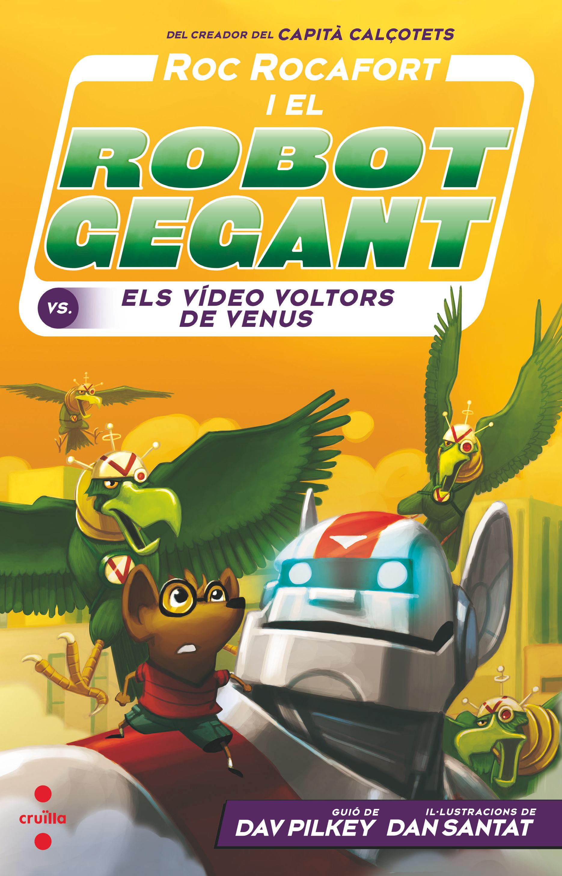 ROC ROCAFORT I EL ROBOT GEGANT 3 CONTRA ELS VIDEO VOLTORS DE VENUS