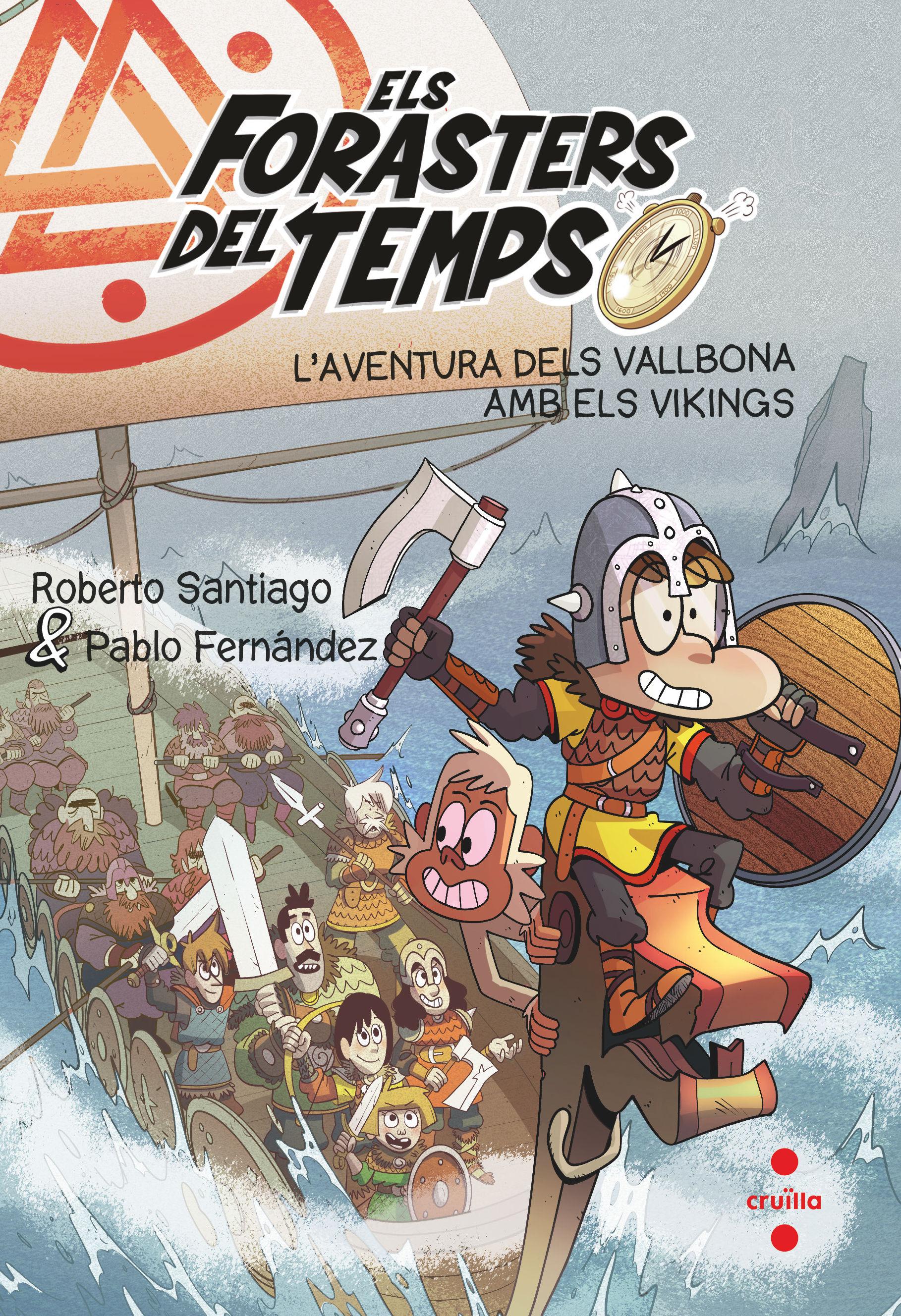 FORASTERS DEL TEMPS 11 AVENTURA DELS VALLBONA AMB ELS VIKINGS