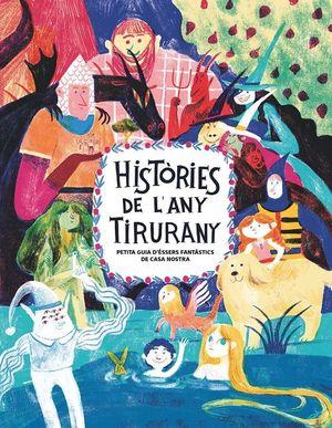 HISTORIES DE L ANY TIRURANY