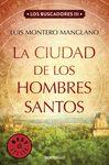 CIUDAD DE LOS HOMBRES SANTOS LA