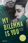 MY DILEMMA IS YOU SIEMPRE CONTIGO
