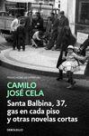 SANTA BALBINA 37 GAS EN CADA PISO Y OTRAS NOVELAS CORTAS