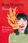 NOSOTRAS HISTORIAS DE MUJERES Y ALGO MAS