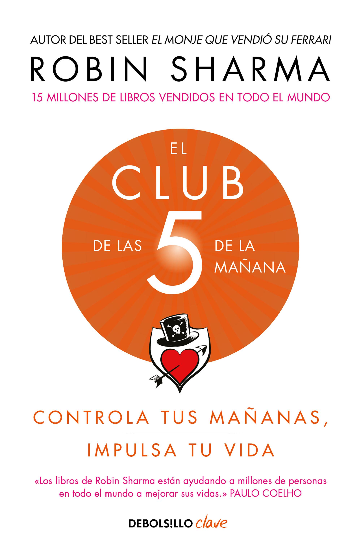 CLUB DE LAS 5 DE LA MAÑANA EL