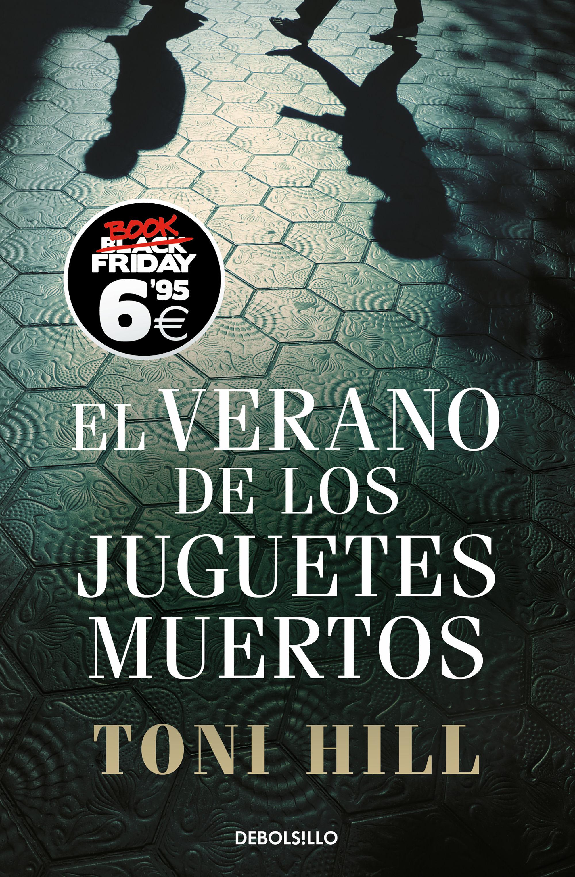 VERANO DE LOS JUGUETES MUERTOS EL