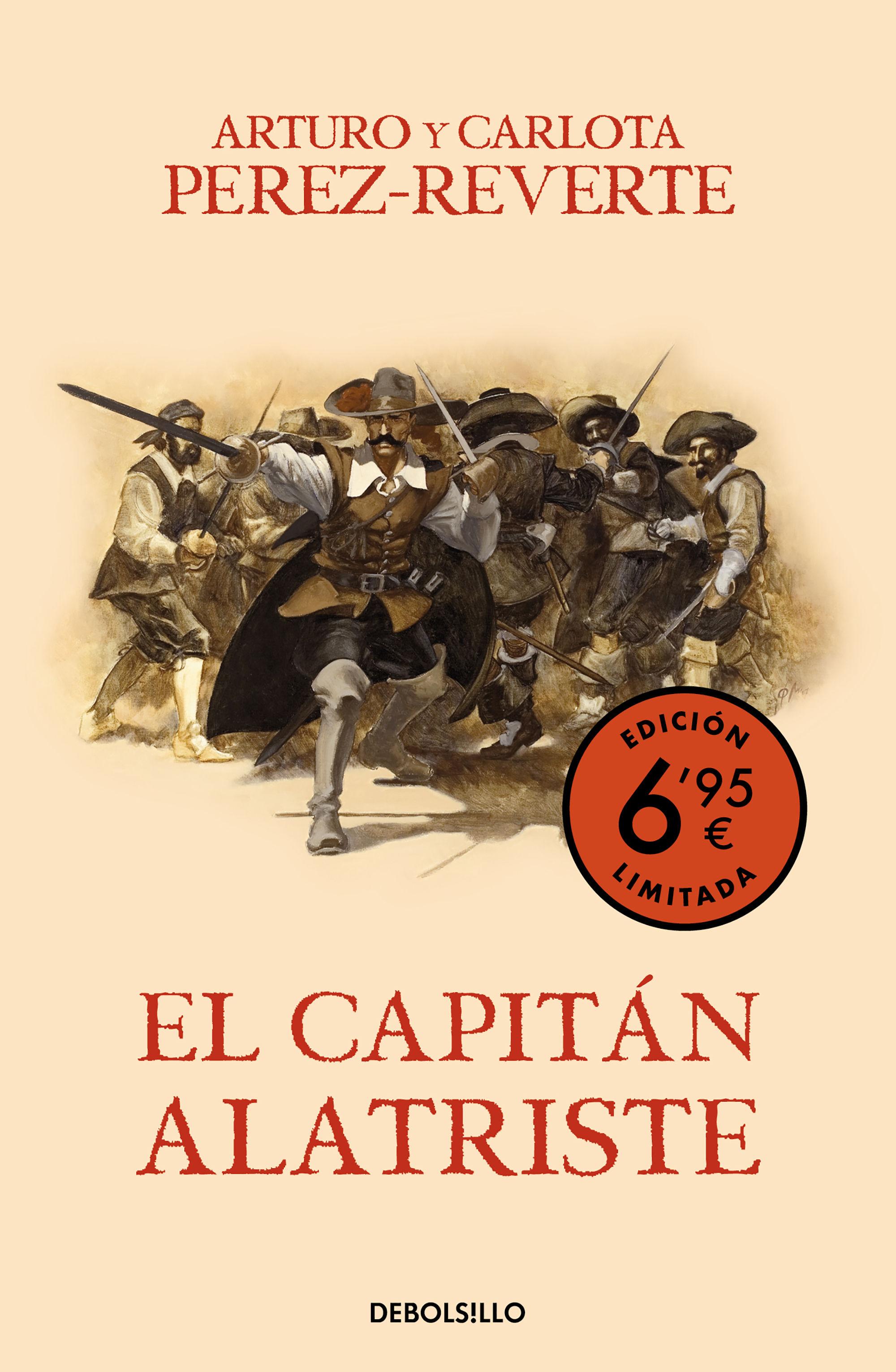 CAPITAN ALATRISTE (EDICIÓN LIMITADA A PRECIO ESPECIAL) (LAS AVENTURAS DEL CAP