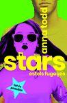 STARS ESTELS FUGAÇOS