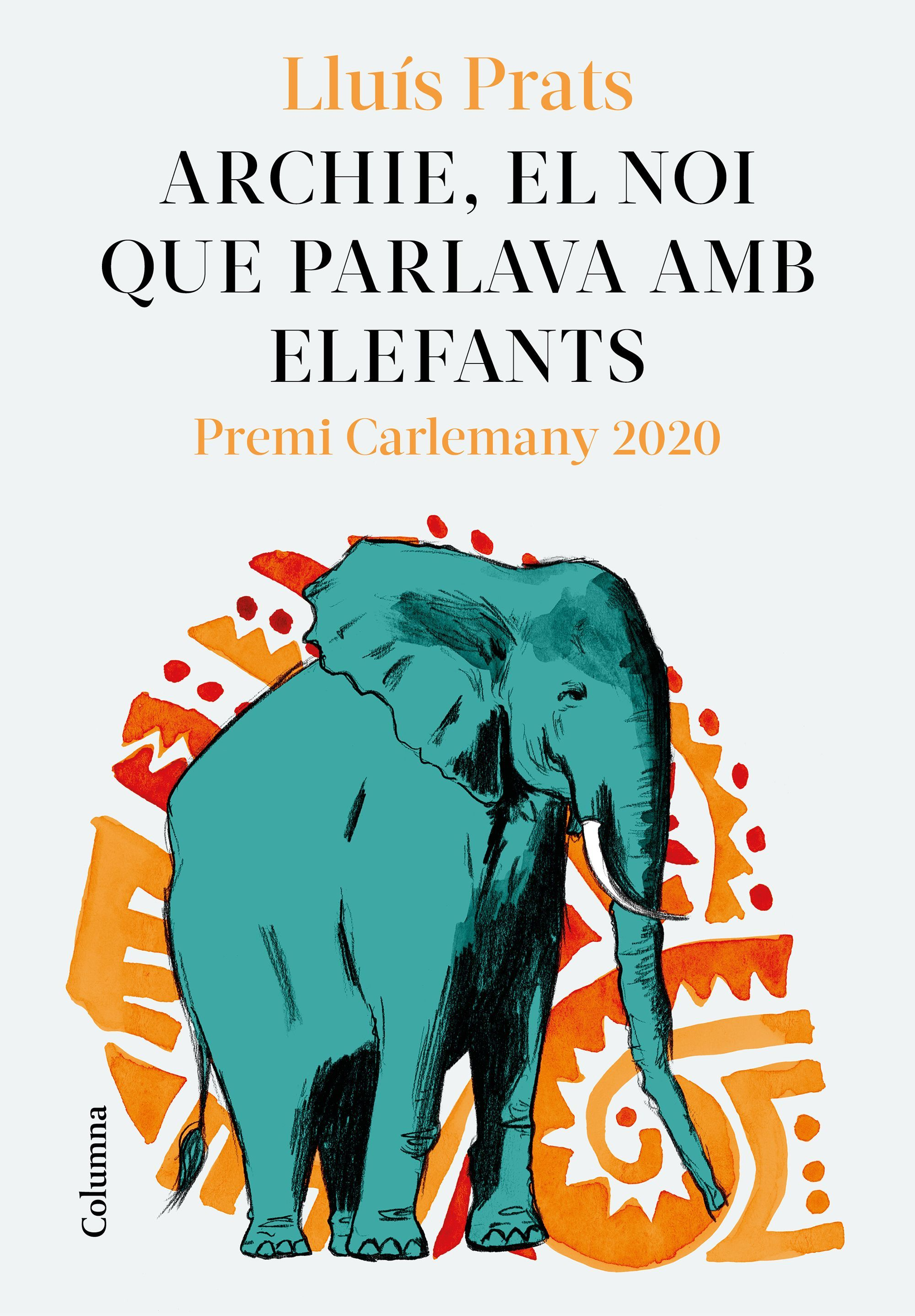 ARCHIE EL NOI QUE PARLAVA AMB ELEFANTS