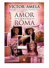 AMOR CONTRA ROMA CASTELLA