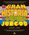 GRAN HISTORIA DE LOS VIDEOJUEGOS LA