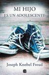MI HIJO ES UN ADOLESCENTE