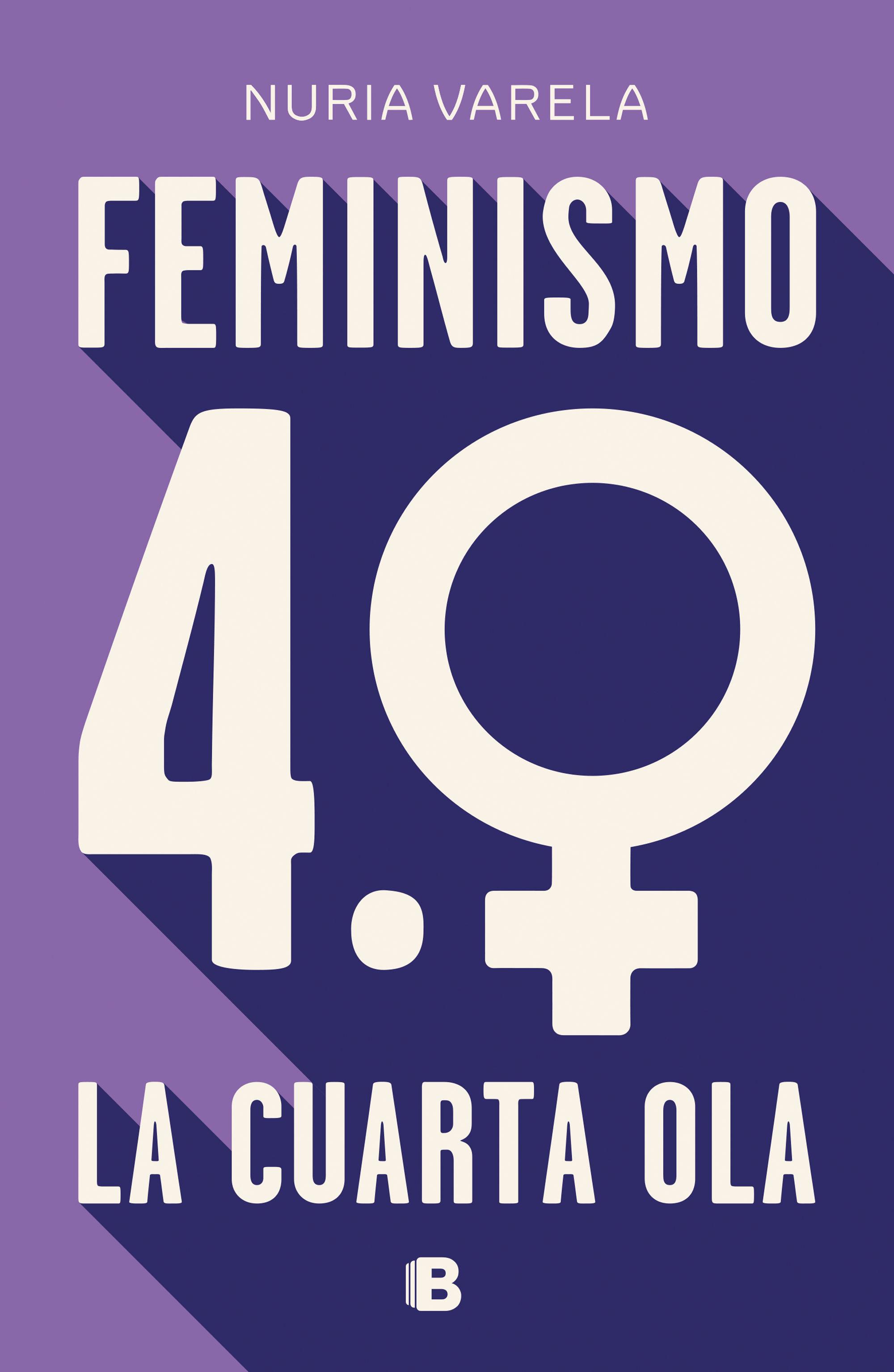 FEMINISMO 4 0 LA CUARTA OLA