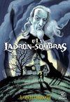 LADRON DE SOMBRAS EL