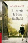 CORAJE DE MISS REDFIELD EL