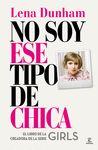 NO SOY ESE TIPO DE CHICA