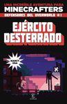 MINECRAF  EJÉRCITO DESTERRADO