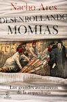 DESENROLLANDO MOMIAS. LOS GRANDES AVENTUREROS DE L