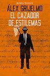 CAZADOR DE ESTILEMAS EL