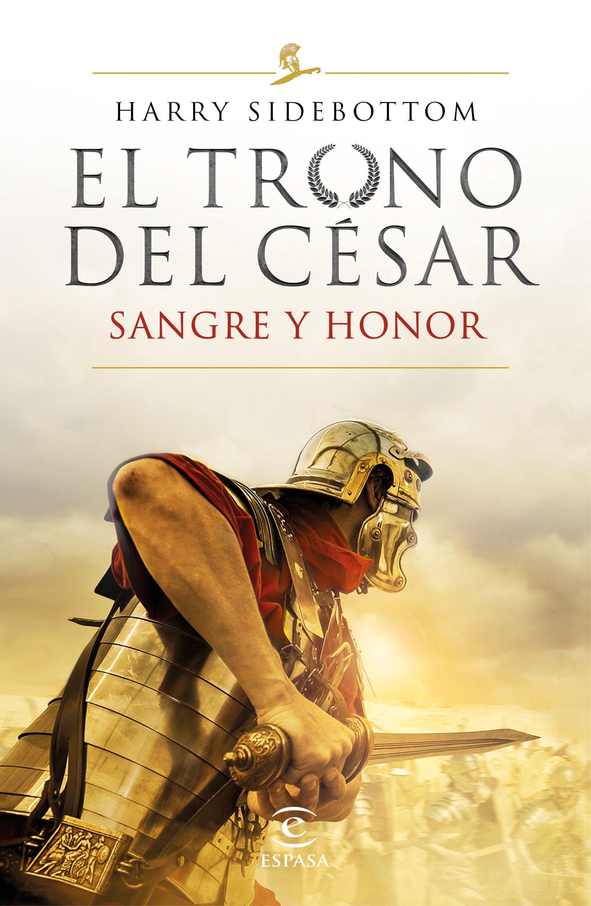 TRONO DEL CÉSAR SANGRE Y HONOR EL