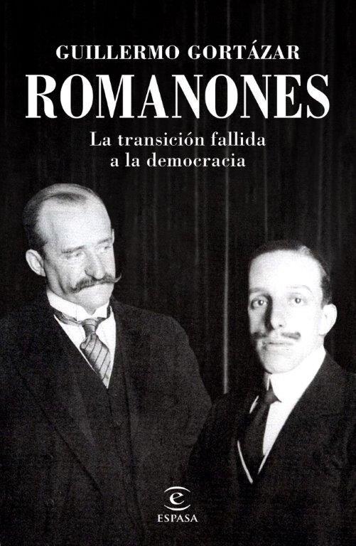 ROMANONES. LA TRANSICIÓN FALLIDA A LA DEMOCRACIA