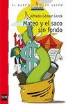 MATEO Y EL SACO SIN FONDO