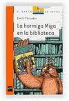 HORMIGA MIGA EN LA BIBLIOTECA