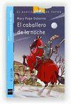 CABALLERO DE LA NOCHE EL