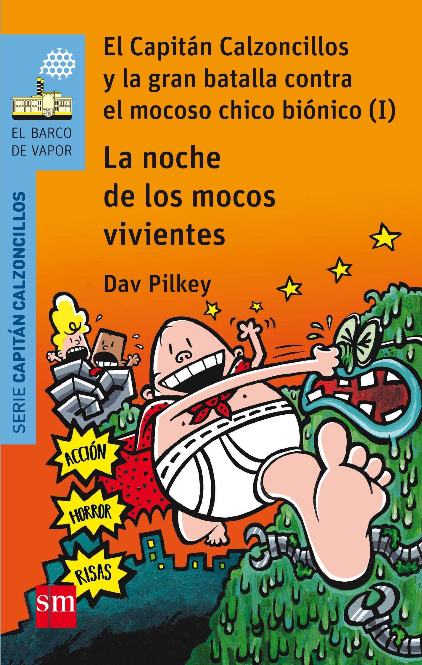 CAPITAN CALZONCILLOS LA NOCHE DE LOS MOCOS VIVIENTES