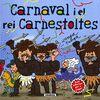 CARNAVAL I EL REI CARNESTOLTES
