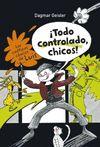 TODO CONTROLADO CHICOS!
