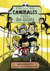 CLUB DE LOS CANIBALES SE ZAMPA A DON QUIJOTE EL