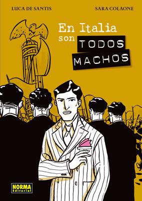 NOM 41 - EN ITALIA SON TODOS MACHOS