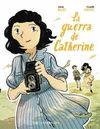GUERRA DE CATHERINE LA