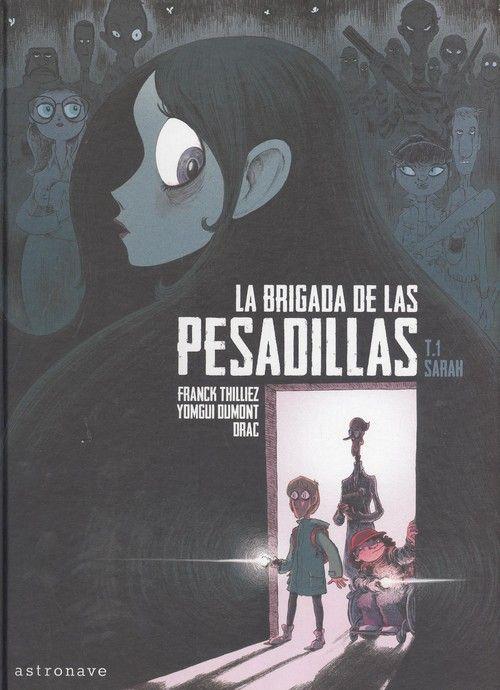 BRIGADA DE LAS PESADILLAS TOMO 1 SARAH LA