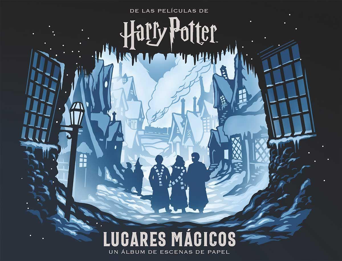 HARRY POTTER LUGARES MÁGICOS. UN ÁLBUM DE ESCENAS DE PAPEL