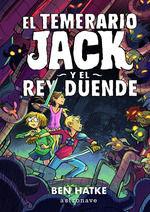 TEMERARIO JACK Y EL REY DUENDE