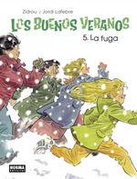 BUENOS VERANOS 5. LA FUGA