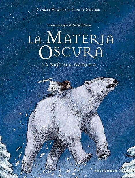 MATERIA OSCURA LA BRUJULA DORADA