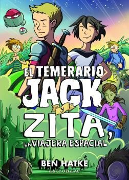 TEMERARIO JACK Y ZITA LA VIAJERA ESPACIAL EL