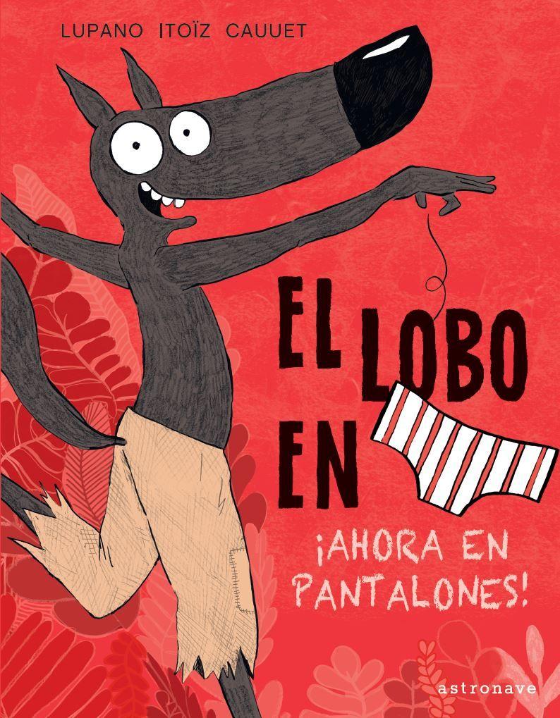 LOBO EN CALZONCILLOS 5 AHORA EN PANTALONES! EL