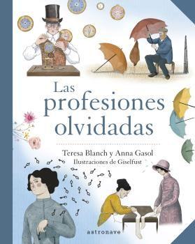 PROFESIONES OLVIDADAS LAS