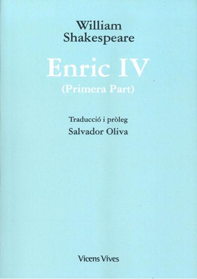 ENRIC IV (1ª PART)