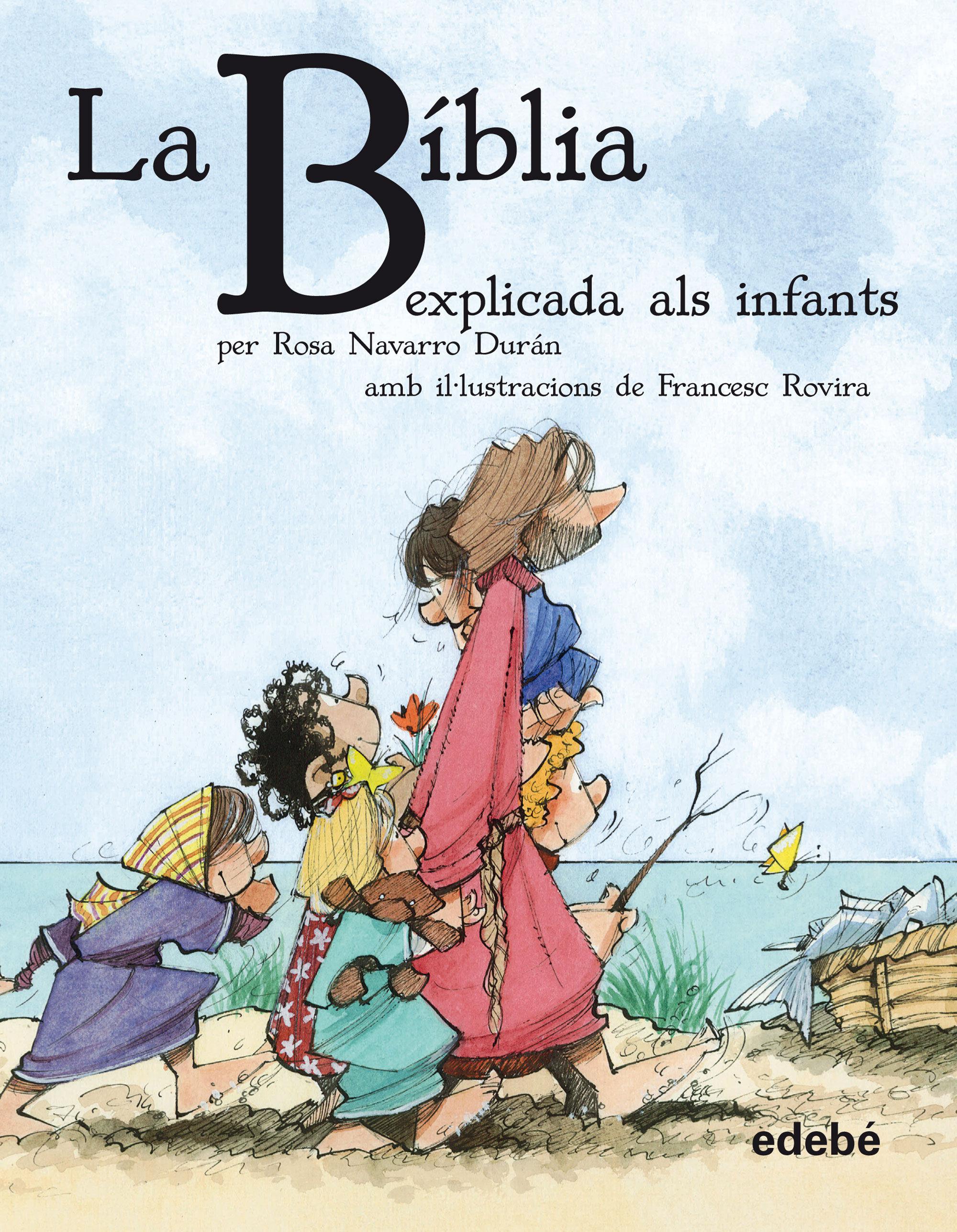 BÍBLIA EXPLICADA ALS INFANTS LA